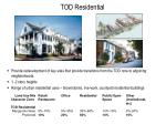 tod residential