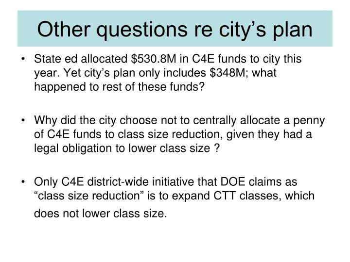 Other questions re city's plan