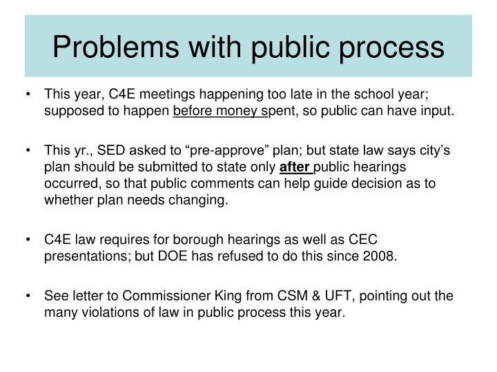 Problems with public process