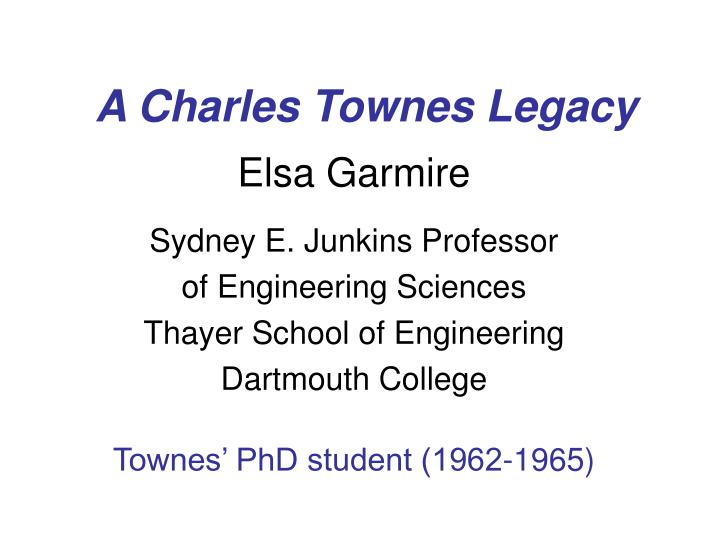 a charles townes legacy