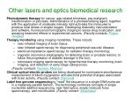 other lasers and optics biomedical research