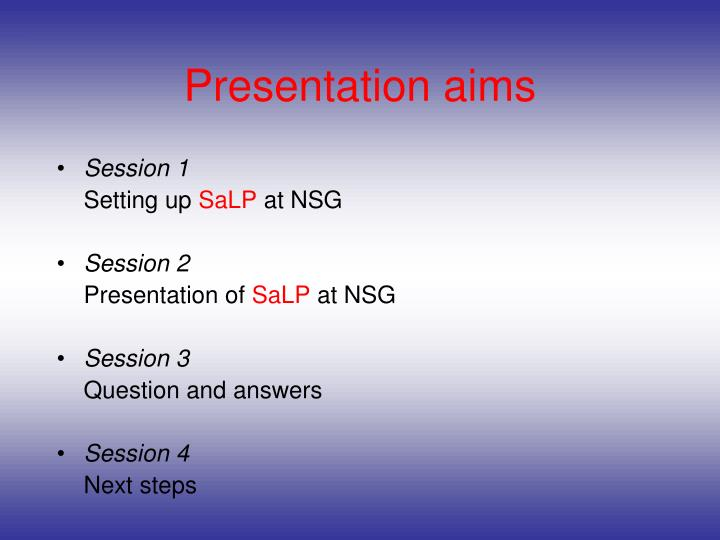 Presentation aims