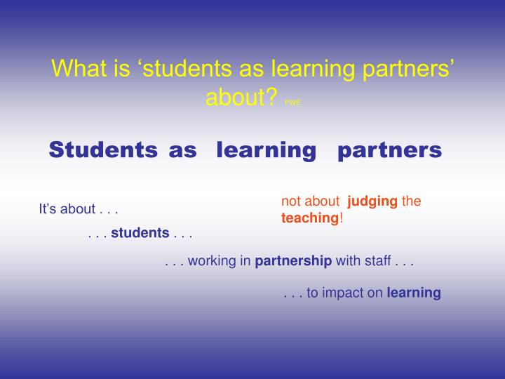What is 'students as learning partners' about?