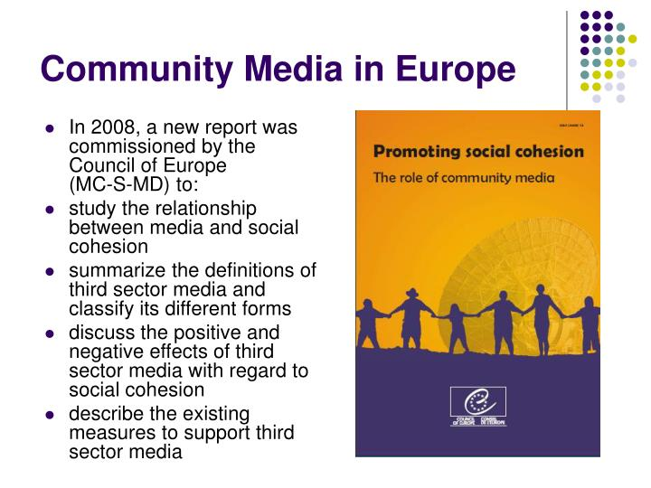 In 2008, a new report was commissioned by the Council of Europe          (MC-S-MD) to: