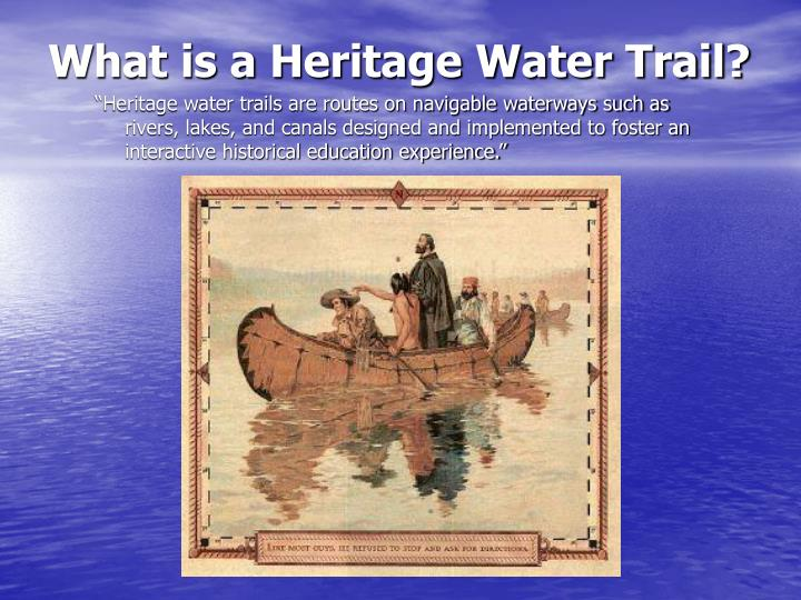 What is a Heritage Water Trail?