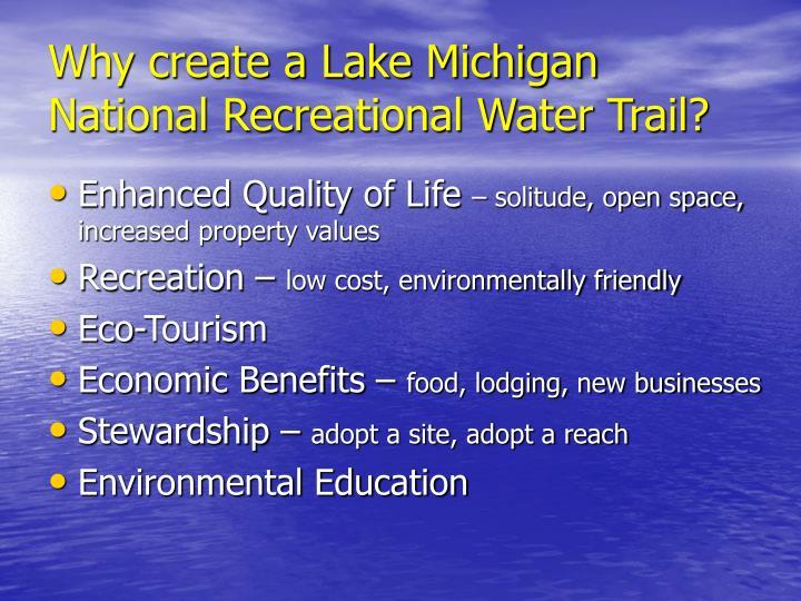 Why create a Lake Michigan