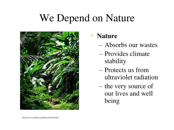 We depend on nature1