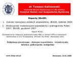 dr tomasz kalinowski kierownik obszaru badawczego i a ue niemcy instytut bada nad gospodark rynkow
