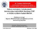 dr tomasz kalinowski kierownik obszaru badawczego i a ue niemcy instytut bada nad gospodark rynkow1