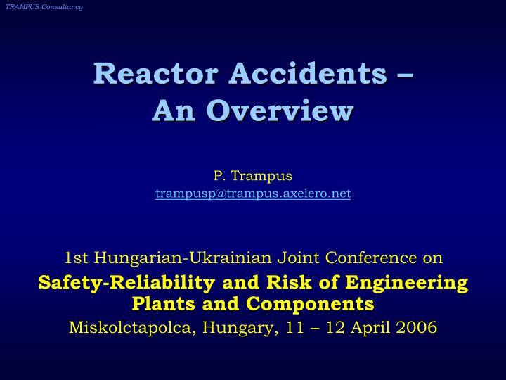 reactor accidents an overview n.