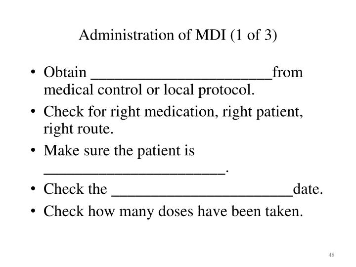 Administration of MDI (1 of 3)