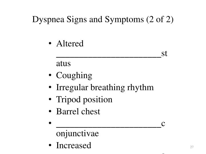 Dyspnea Signs and Symptoms (2 of 2)