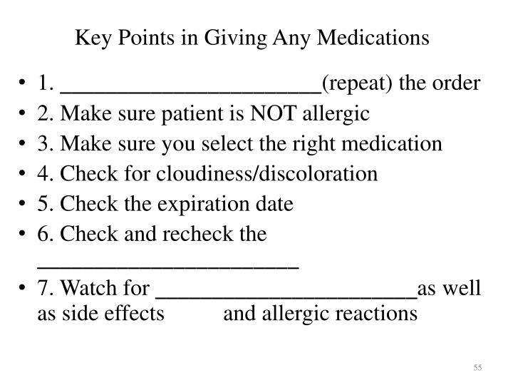 Key Points in Giving Any Medications