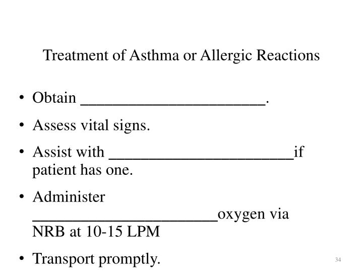 Treatment of Asthma or Allergic Reactions