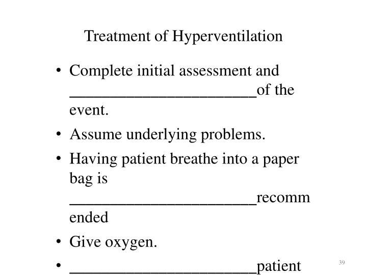 Treatment of Hyperventilation