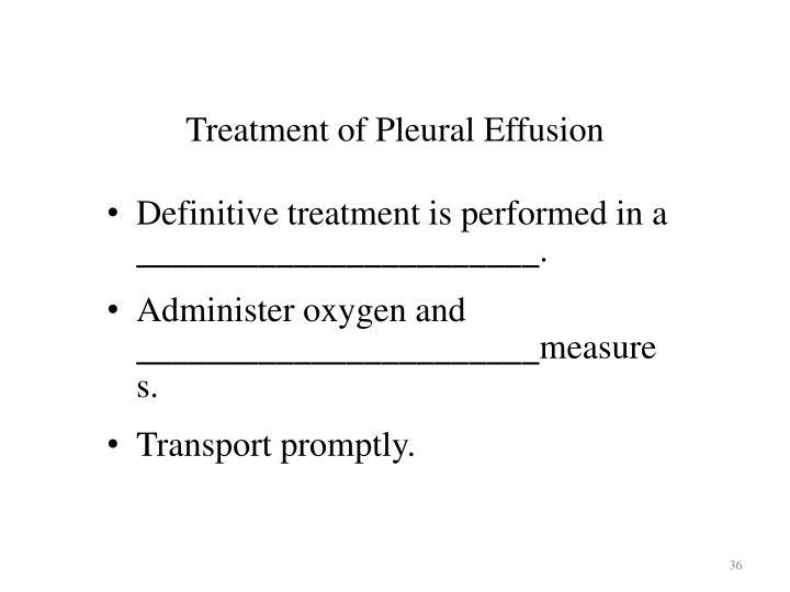 Treatment of Pleural Effusion