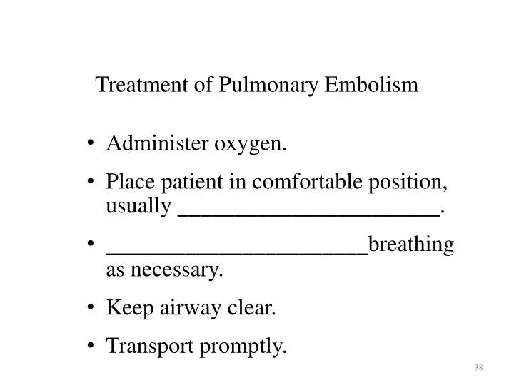 Treatment of Pulmonary Embolism