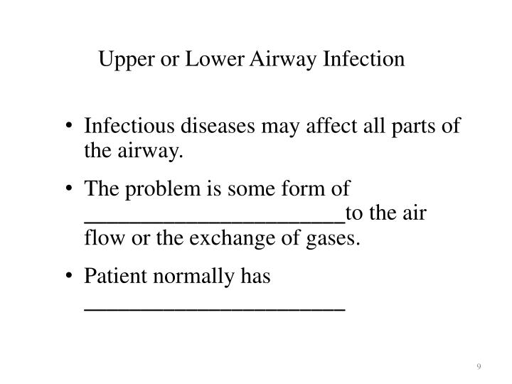 Upper or Lower Airway Infection