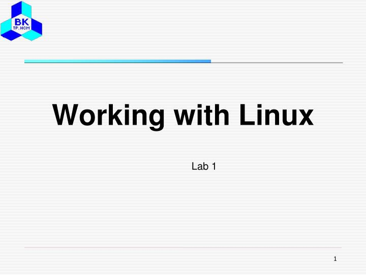 Working with linux