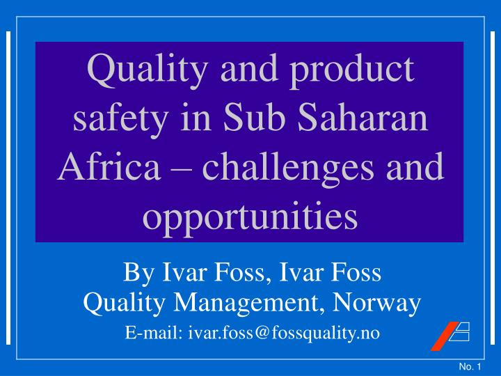 quality and product safety in sub saharan africa challenges and opportunities n.