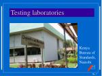 testing laboratories