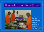 vegetable export from kenya