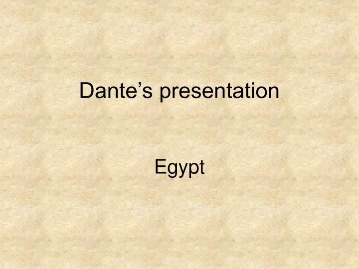 Dante s presentation