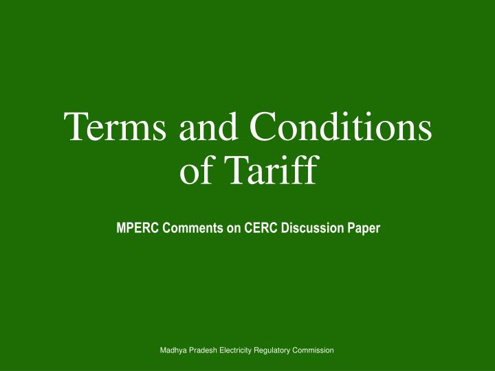 Terms and conditions of tariff
