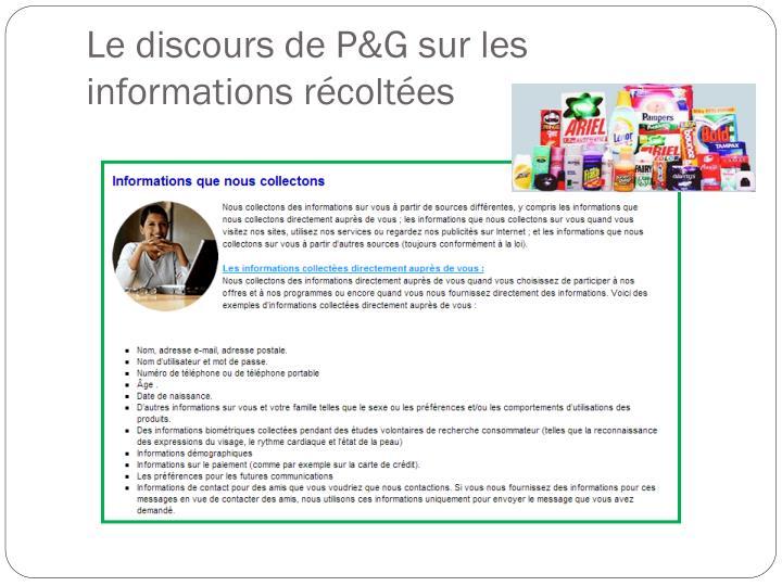 Le discours de P&G sur les informations récoltées