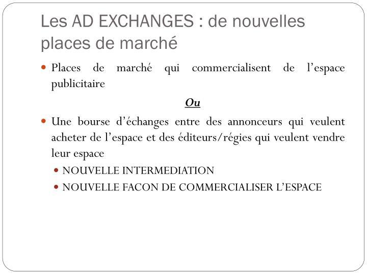 Les AD EXCHANGES : de nouvelles places de marché