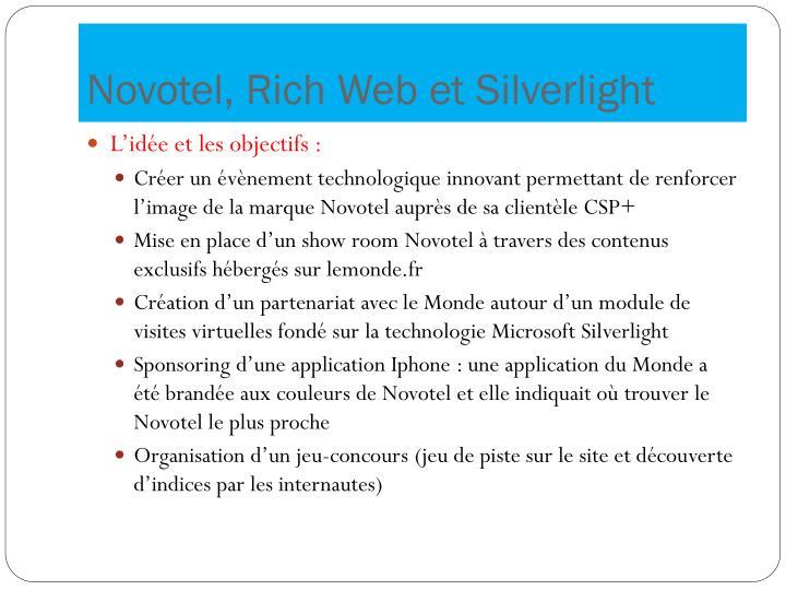 Novotel, Rich Web et Silverlight