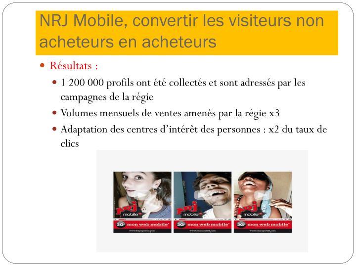 NRJ Mobile, convertir les visiteurs non acheteurs en acheteurs