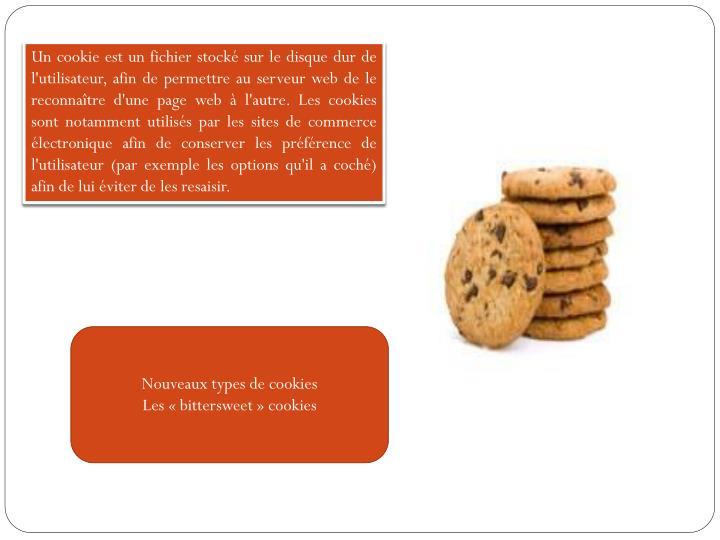 Un cookie est