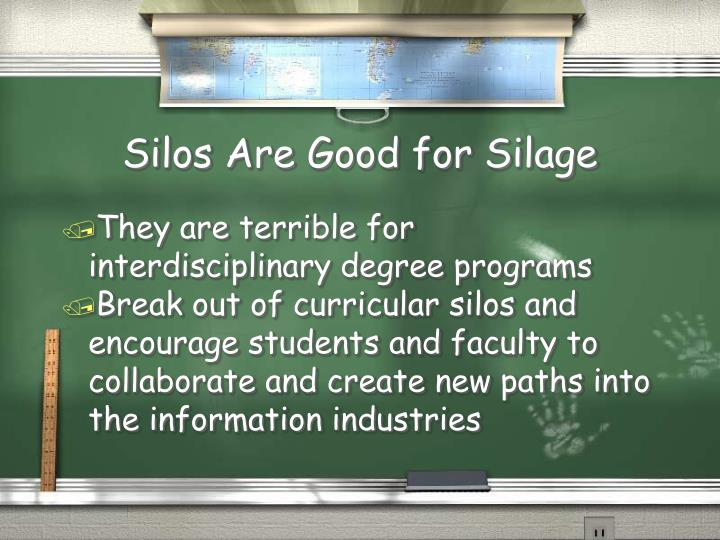 Silos Are Good for Silage