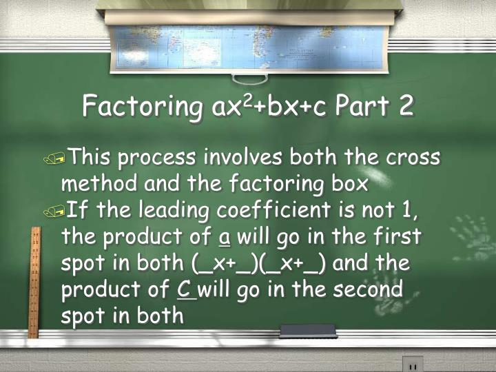 Factoring ax