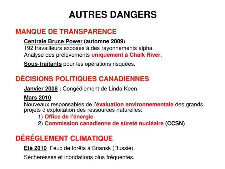 AUTRES DANGERS