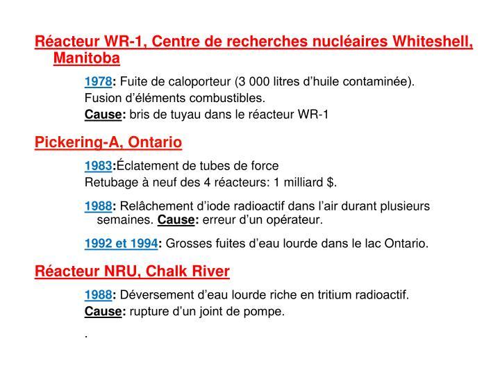 Réacteur WR-1, Centre de recherches nucléaires
