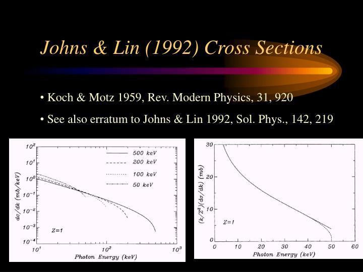Johns & Lin (1992) Cross Sections