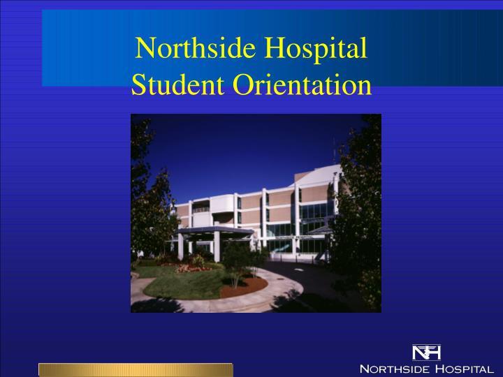 northside hospital student orientation n.