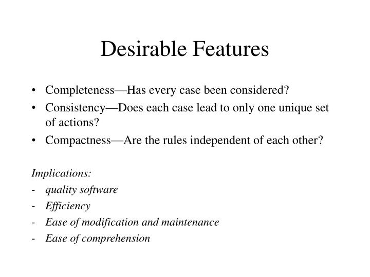 Desirable Features