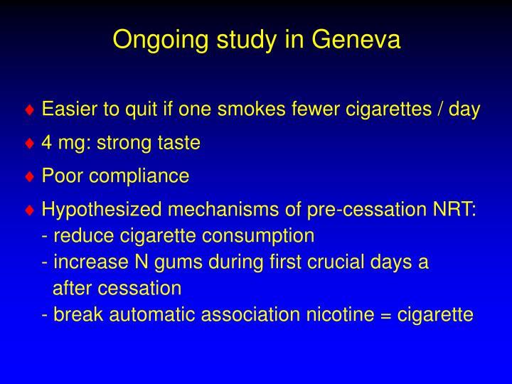 Ongoing study in Geneva