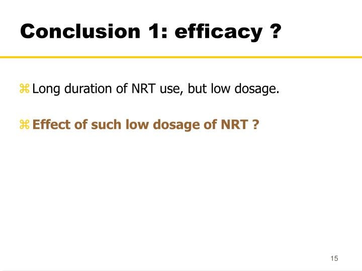 Conclusion 1: efficacy ?