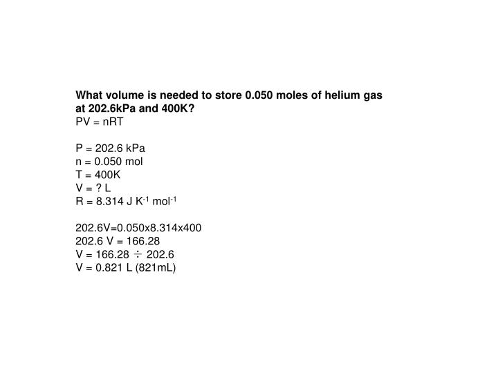 What volume is needed to store 0.050 moles of helium gas