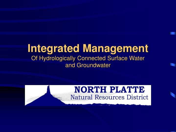 integrated management of hydrologically connected surface water and groundwater n.