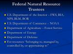 federal natural resource trustees