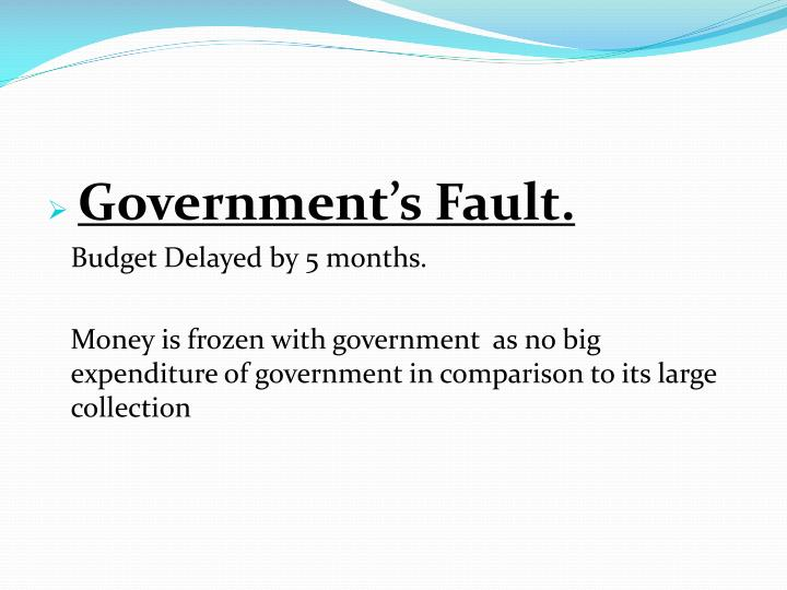 Government's Fault.