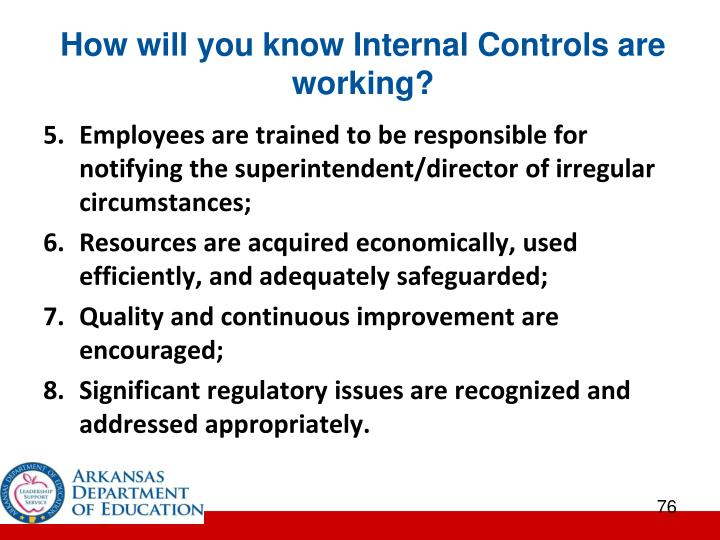 How will you know Internal Controls are working?