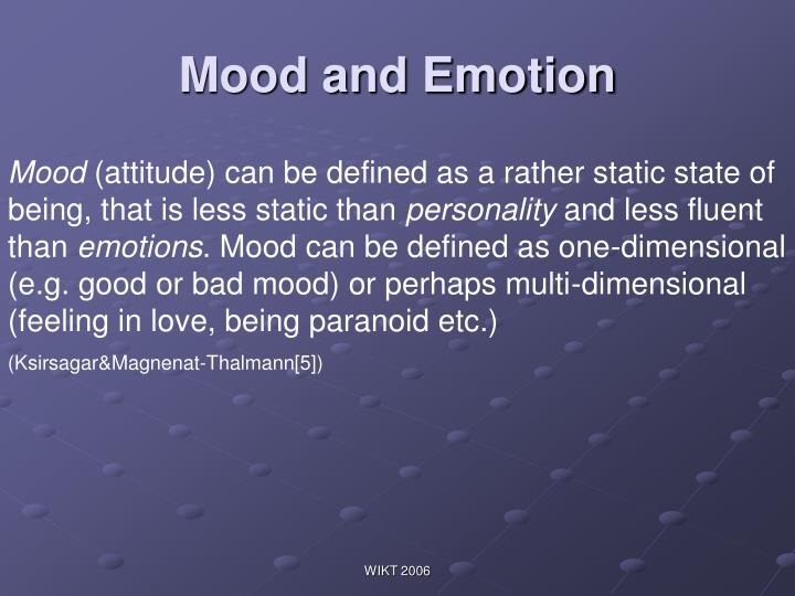 Mood and Emotion