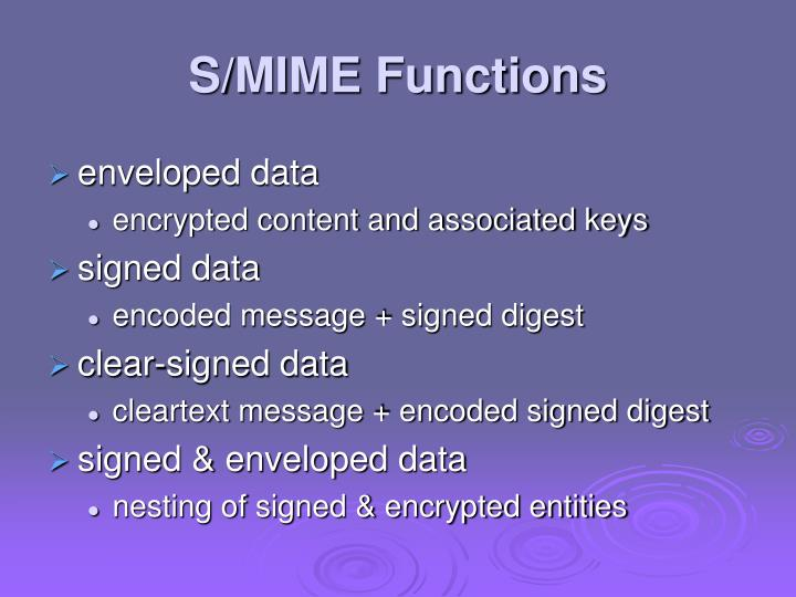 S/MIME Functions