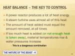 heat balance the key to control